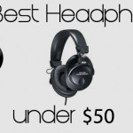 Best Headphones under 50 dollars